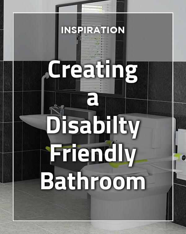 Creating a Disability Friendly Bathroom from BATHLINE